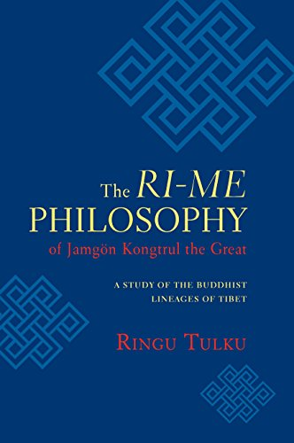 9781590304648: The Ri-me Philosophy of Jamgon Kongtrul the Great: A Study of the Buddhist Lineages of Tibet