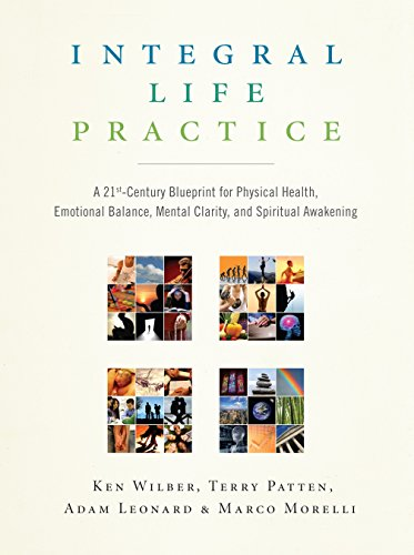 9781590304679: Integral Life Practice: A 21st-Century Blueprint for Physical Health, Emotional Balance, Mental Clarity, and Spiritual Awakening