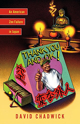 9781590304709: Thank You and Okay! - An American Zen Failure in Japan