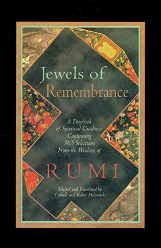 9781590304815: Jewels of Remembrance: A Daybook of Spiritual Guidance Containing 365 Selections From the Wisdom of Rumi