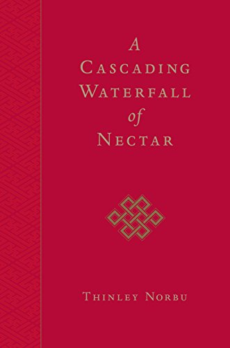 A Cascading Waterfall of Nectar: Norbu, Thinley/ Rinpoche,