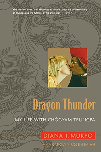 9781590305348: Dragon Thunder: My Life with Chogyam Trungpa