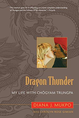 9781590305348: Dragon Thunder: My Life with Chogyam Trungpa