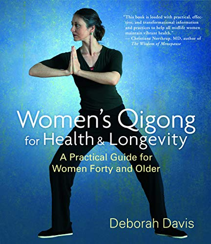 9781590305379: Women's Qigong for Health and Longevity: A Practical Guide for Women Forty and Older