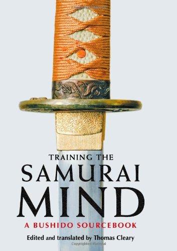 9781590305720: Training The Samurai Mind: A Bushido Sourcebook