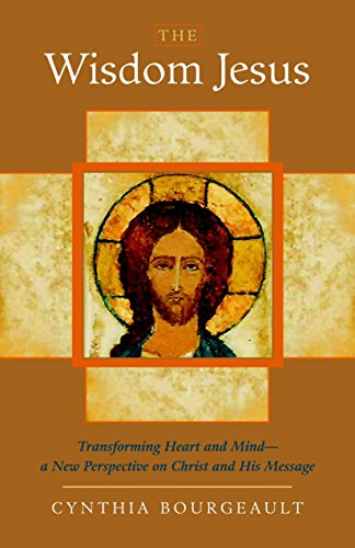 9781590305805: The Wisdom Jesus: Transforming Heart and Mind--A New Perspective on Christ and His Message