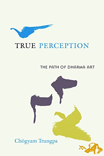 9781590305881: True Perception: The Path of Dharma Art