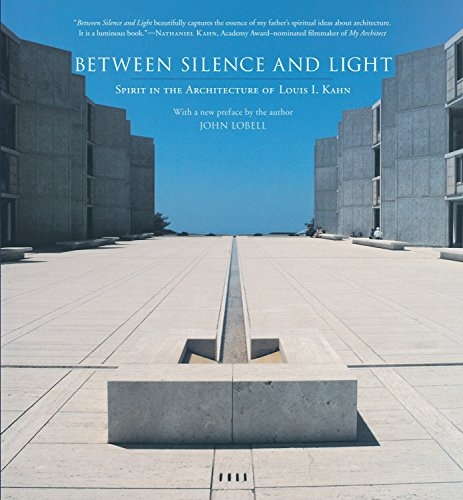 9781590306048: Between Silence and Light: Spirit in the Architecture of Louis I. Kahn