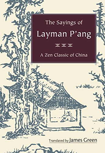 9781590306307: The Sayings of Layman P'ang: A Zen Classic of China