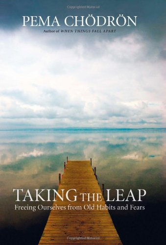 9781590306345: Taking the Leap: Freeing Ourselves from Old Habits and Fears
