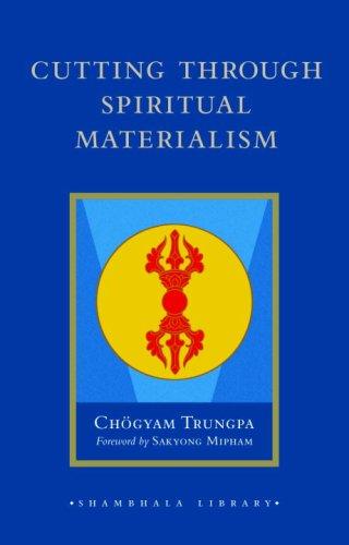 9781590306390: Cutting Through Spiritual Materialism (Shambhala Library)