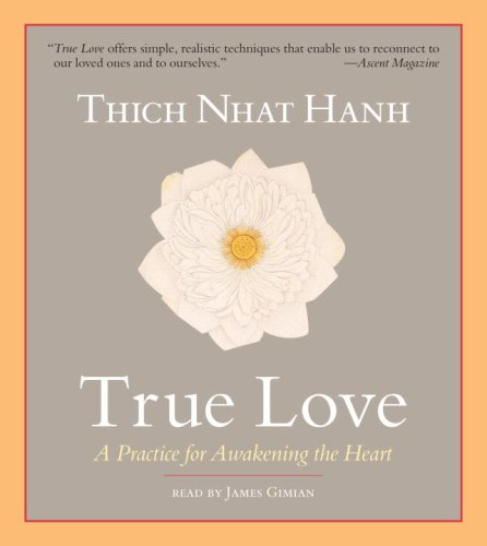 9781590306543: True Love: A Practice for Awakening the Heart