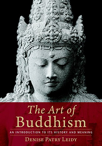 9781590306703: The Art of Buddhism: An Introduction to Its History and Meaning