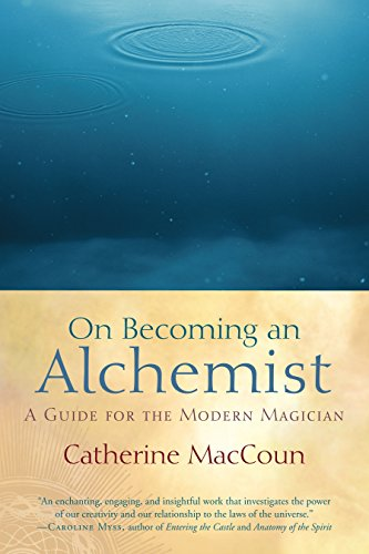9781590306871: On Becoming an Alchemist: A Guide for the Modern Magician