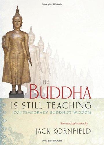 9781590306925: The Buddha Is Still Teaching: Contemporary Buddhist Wisdom