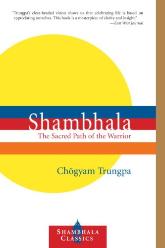 9781590307021: Shambhala: The Sacred Path of the Warrior (Shambhala Classics)