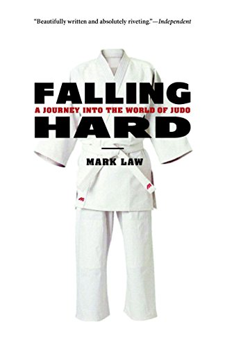 9781590307151: Falling Hard: A Journey into the World of Judo