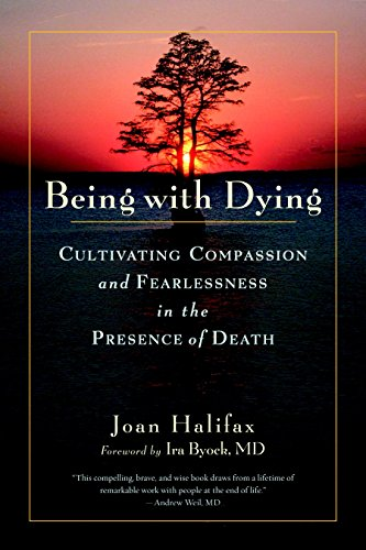 9781590307182: Being with Dying: Cultivating Compassion and Fearlessness in the Presence of Death