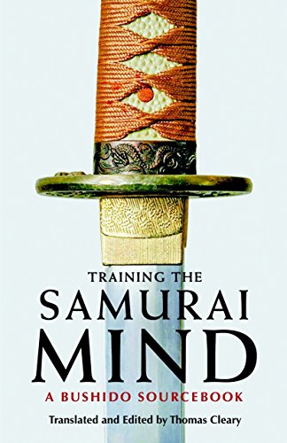 9781590307212: Training the Samurai Mind: A Bushido Sourcebook
