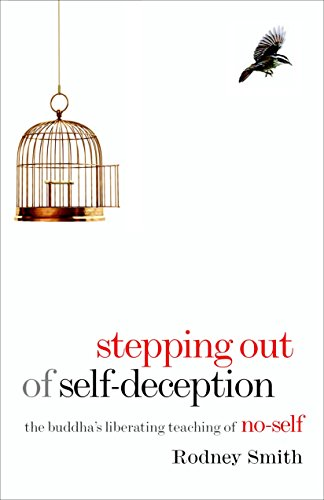 9781590307298: Stepping Out of Self-Deception: The Buddha's Liberating Teaching of No-Self