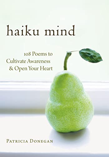 9781590307588: Haiku Mind: 108 Poems to Cultivate Awareness and Open Your Heart