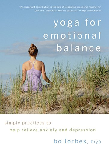 9781590307601: Yoga for Emotional Balance: Simple Practices to Help Relieve Anxiety and Depression