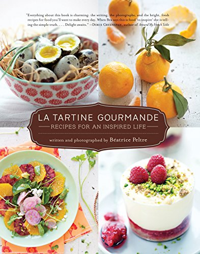 9781590307625: La Tartine Gourmande: Gluten-Free Recipes for an Inspired Life
