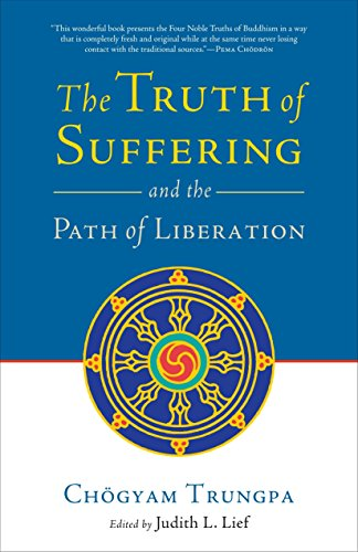 9781590307700: The Truth of Suffering and the Path of Liberation