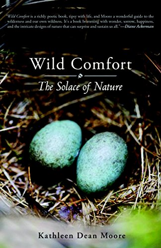 9781590307717: Wild Comfort: The Solace of Nature