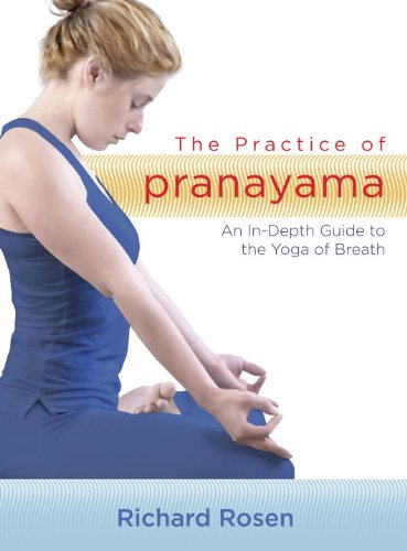 9781590307786: The Practice of Pranayama: An In-Depth Guide to the Yoga of Breath (includes 7 CDs)