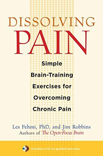9781590307809: Dissolving Pain: Simple Brain-Training Exercises for Overcoming Chronic Pain