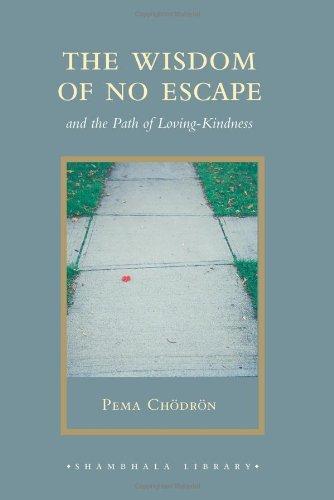 9781590307939: The Wisdom Of No Escape (Shambhala Library)