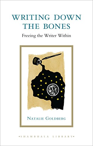 9781590307946: Writing Down the Bones: Freeing the Writer Within (Shambhala Library)