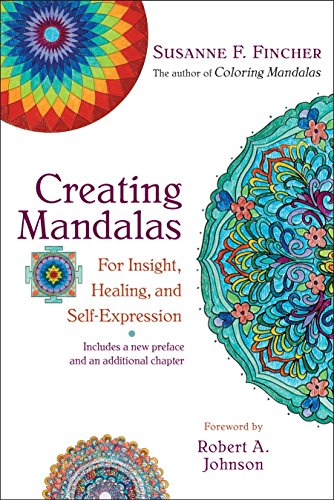 9781590308059: Creating Mandalas: For Insight, Healing, and Self-Expression