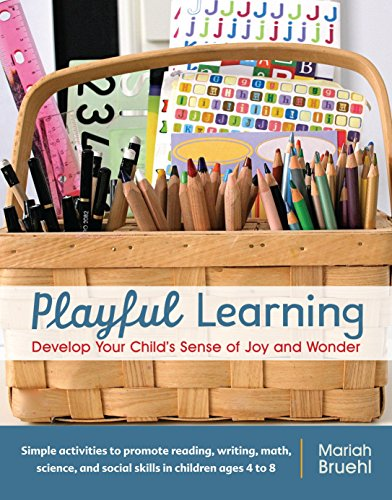 9781590308196: Playful Learning: Develop Your Child's Sense of Joy and Wonder