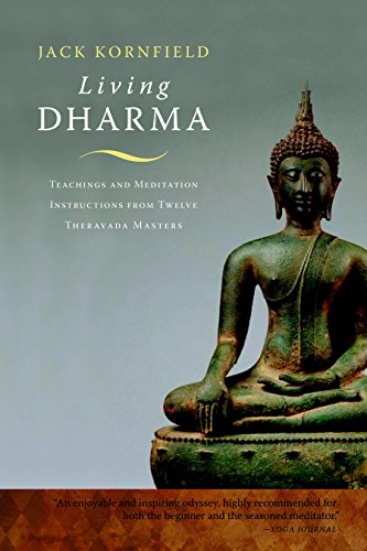 9781590308325: Living Dharma: Teachings and Meditation Instructions from Twelve Theravada Masters