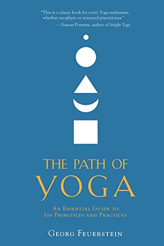 9781590308837: The Path of Yoga: An Essential Guide to Its Principles and Practices