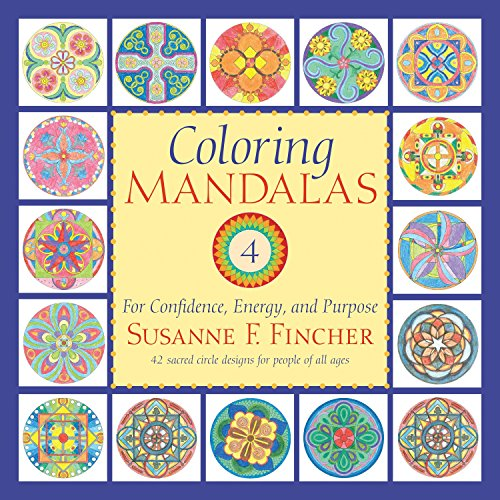 9781590309032: Coloring Mandalas 4: For Confidence, Energy, and Purpose (An Adult Coloring Book)