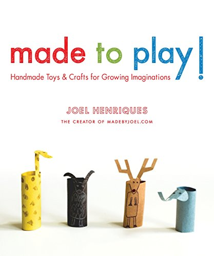 9781590309124: Made to Play!: Handmade Toys and Crafts for Growing Imaginations