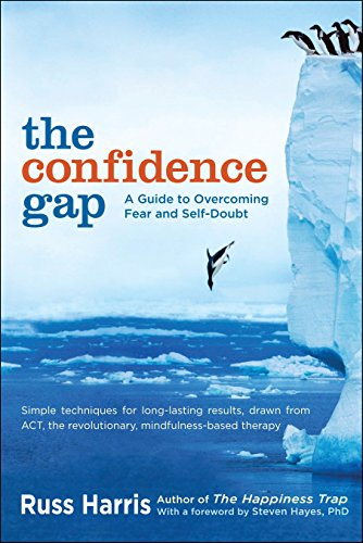 9781590309230: The Confidence Gap: A Guide to Overcoming Fear and Self-Doubt
