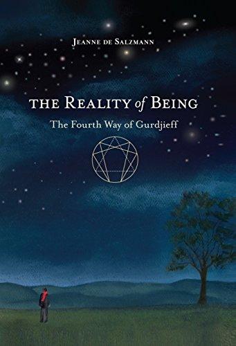 9781590309285: The Reality of Being: The Fourth Way of Gurdjieff