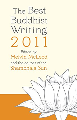 9781590309339: The Best Buddhist Writing 2011 (A Shambhala Sun Book)