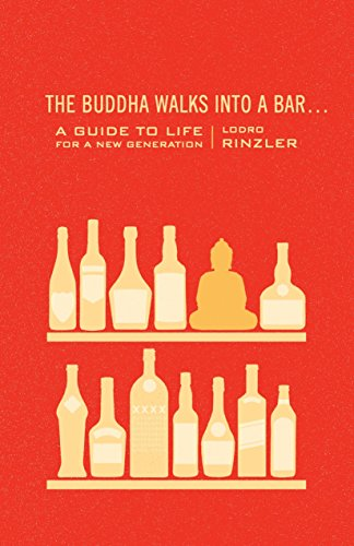 9781590309377: The Buddha Walks into a Bar...: A Guide to Life for a New Generation
