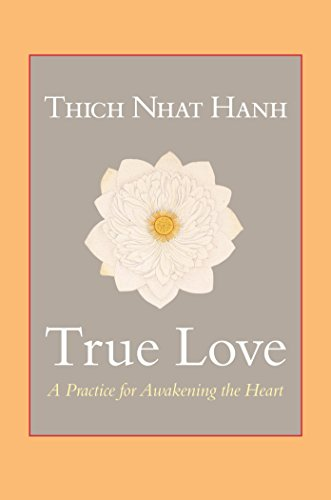 9781590309391: True Love: A Practice for Awakening the Heart