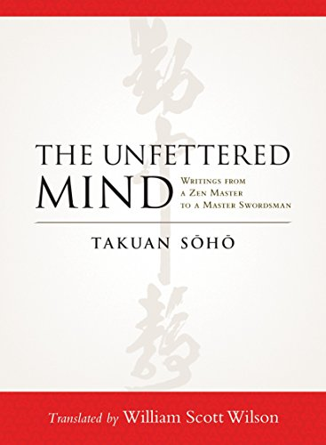 9781590309865: The Unfettered Mind: Writings from a Zen Master to a Master Swordsman