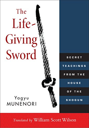 9781590309902: The Life-Giving Sword: Secret Teachings from the House of the Shogun