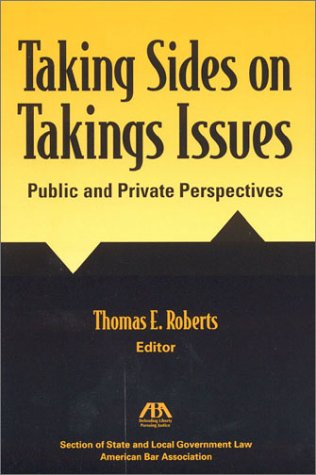 9781590310144: Taking Sides on Takings Issues
