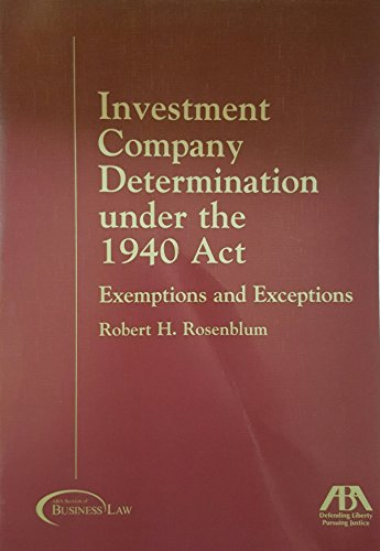 9781590310458: Investment Company Determination Under the 1940 Act: Exemptions and Exceptions