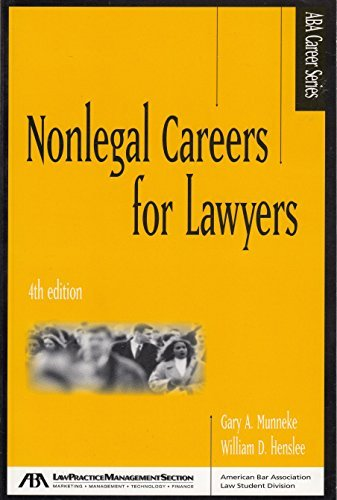 9781590311523: Nonlegal Careers for Lawyers, 4th Edition (Career Series)