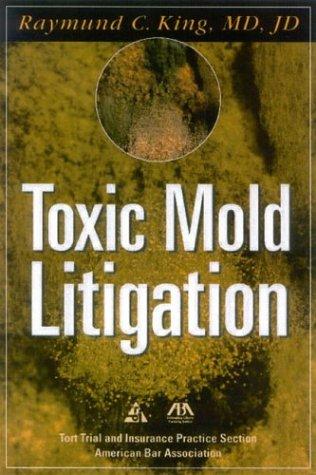9781590312292: Toxic Mold Litigation
